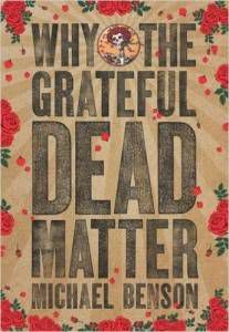 Cover for Why The Grateful Dead Matter