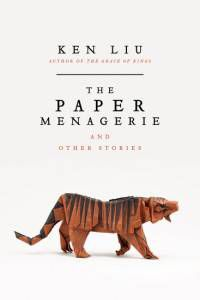paper menagerie and other stories cover
