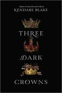 three-dark-crowns-cover-kendare-blake