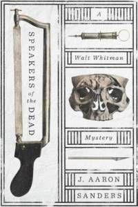 Speakers of the Dead by J. Aaron Sanders