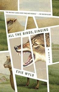 All the Birds, Singing, by Evie Wyld. Source: amazon.com