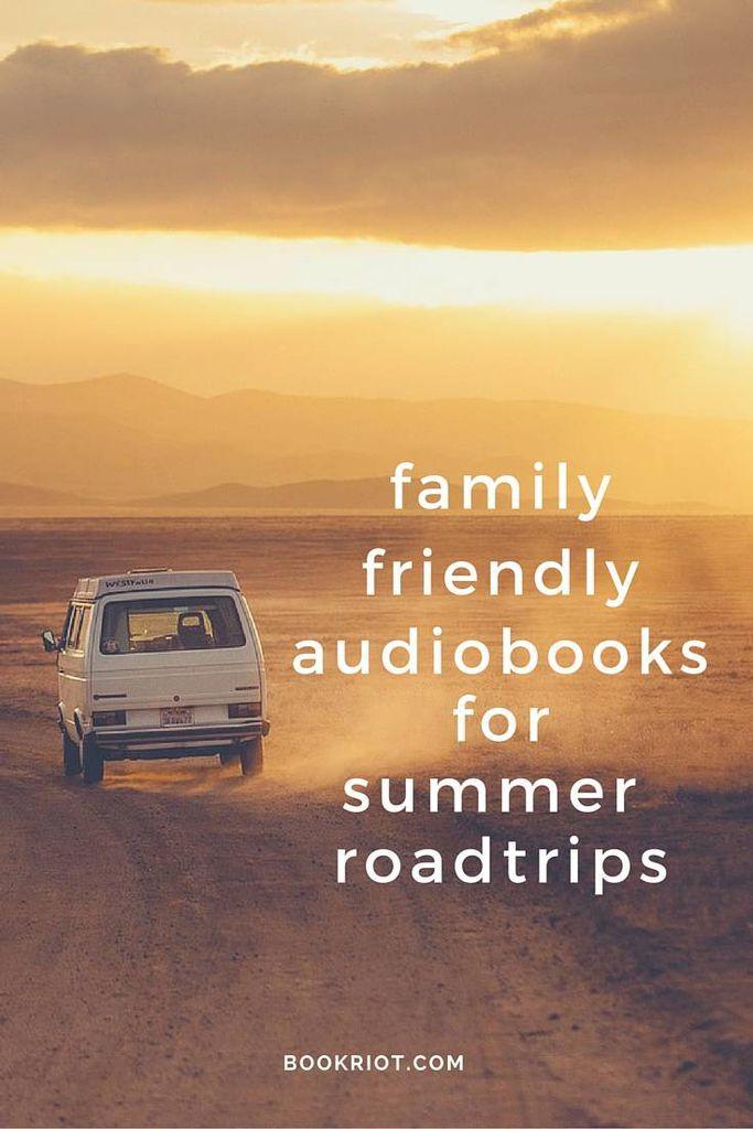 family friendly audiobooks for summer roadtrips
