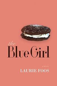 The Blue Girl, by Laurie Foos. Source: amazon.com