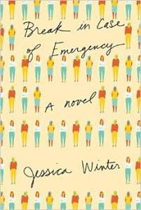 Break in Case of Emergency A Novel
