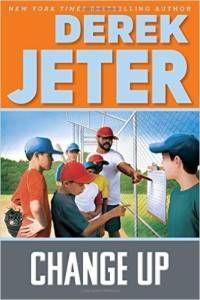 Change Up by Derek Jeter