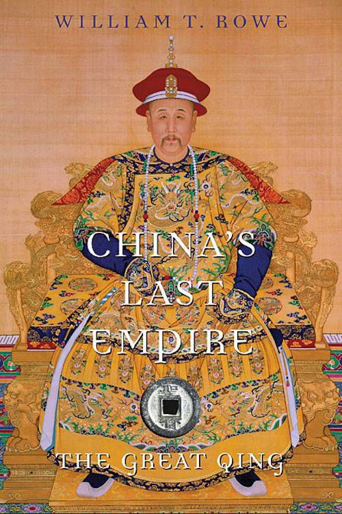 China's Last Empire by William Rowe