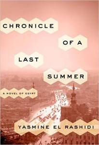 Chronicle of a Last Summer A Novel of Egypt