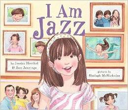 I Am Jazz by Jazz Jennings