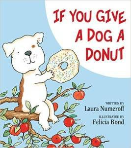 If You Give A Dog A Donut Laura Numeroff