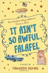 It Ain't So Awful, Falafel by Firoozeh Dumas