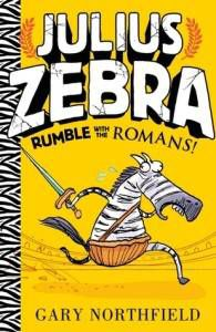 Julius Zebra- Rumble with the Romans by Gary Northfields
