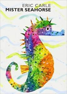 Mister Seahorse Eric Carle