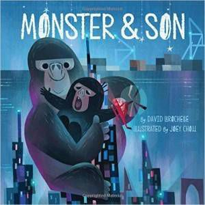 Monster and Son David LaRochelle