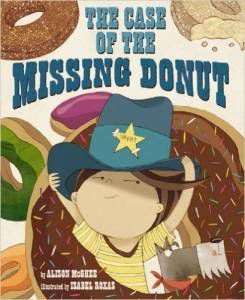 The Case of the Missing Donut Alison Ghee