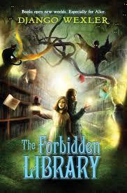 The Forbidden Library by Django Wexler