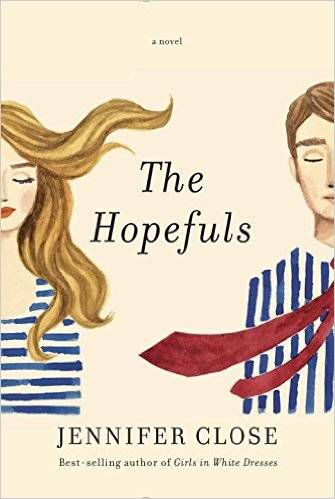 The Hopefuls by Jennifer Close