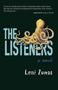The Listeners, by Leni Zumas. Source: amazon.com