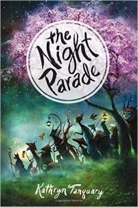 The Night Parade by Kathryn Tanquay