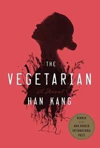 """The Vegetarian"" by Han Kang - source: Amazon.com"