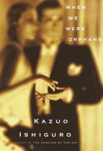 when we were orphans kazuo ishiguro