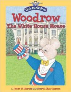 Woodrow The White House Mouse by Peter W. Barnes and Cheryl Shaw Barnes book