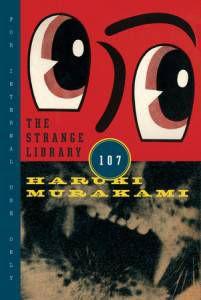 cover of the strange library by haruki murakami
