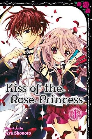 Kiss Of The Rose Princess By Aya Shouoto