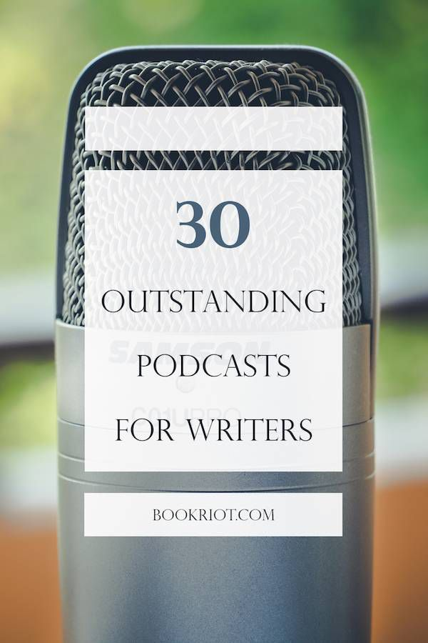 Podcasts for writers of all stripes!