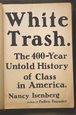 white trash by nancy isenberg