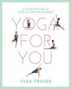yoga for you tara fraser