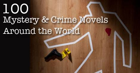 100 Must-Read Mystery & Crime Novels Around the World