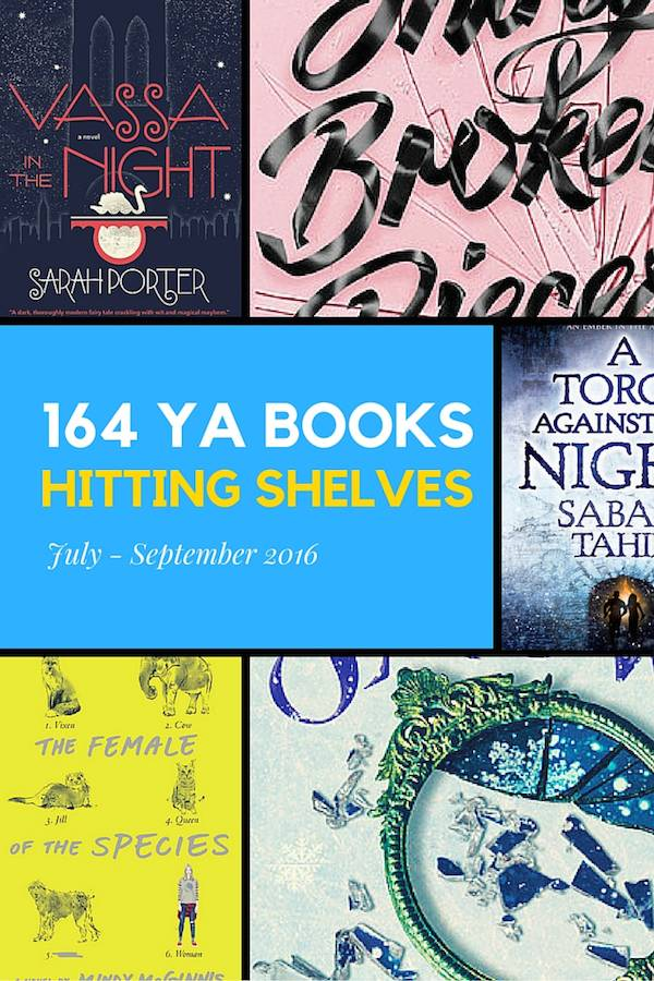 164 Ya Books For Your July September 2016 Radar