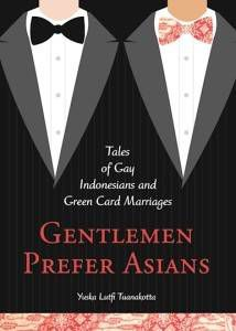 Gentlemen Prefer Asians by Yuska Lutfi Tuanakotta