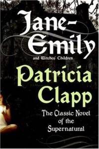 Jane Emily by Patricia Clapp