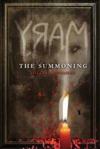 Mary- The Summoning by Hillary Monahan