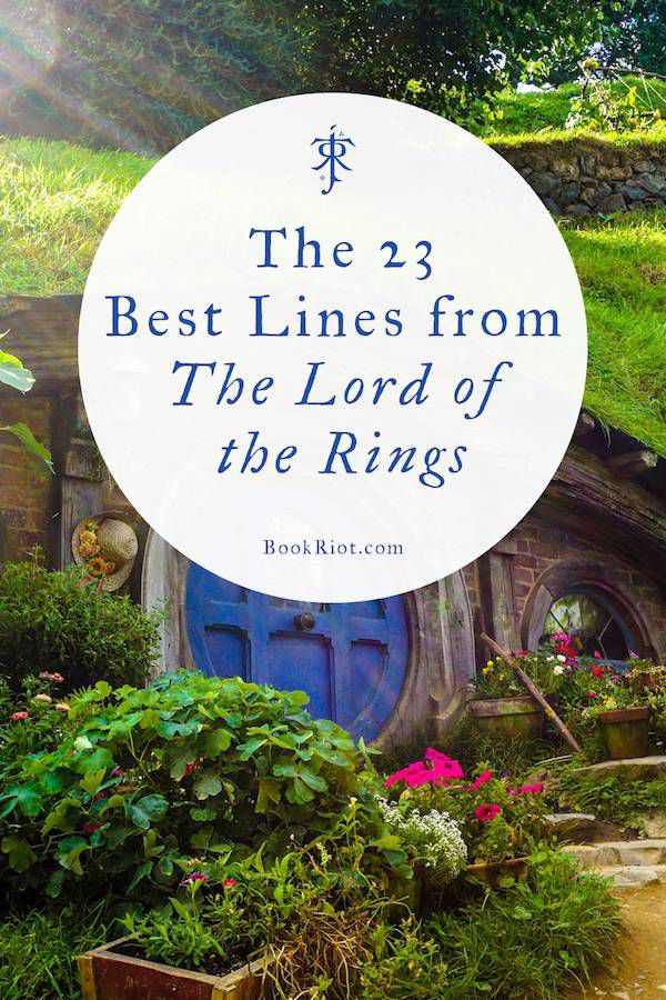 23 of the Best The Lord of the Rings Quotes | Book Riot