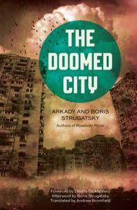 The Doomed City by Arkady and Boris Strugatsky