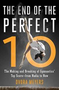The End of the Perfect Ten book by Dvora Meyers