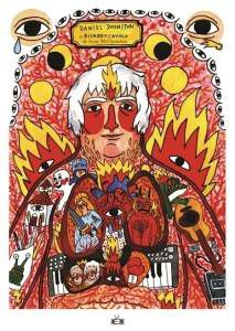 The Incantations of Daniel Johnston by Ricardo Cavolo and Scott McClanahan