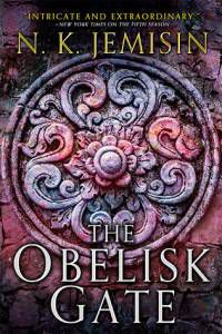 The Obelisk Gate by N.K. Jemisin August 2016 Orbit Books