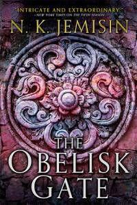 The Obelisk Gate by N.K. Jemisin August 2016 Orbit Books