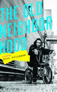 The Old Neighborhood Bill Hillmann