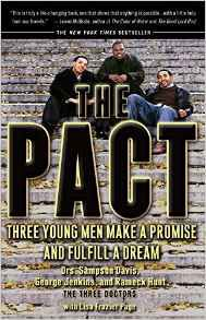 The Pact: Three Young Men Make a Promise and Fulfill a Dream by Sampson Davis, George Jenkins, Rameck Hunt, and Lisa Frazier Page