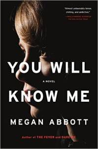 You Will Know Me book by Megan Abbott