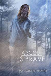 A Scout is Brave by Jay Jordan Hawke cover