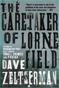 caretaker of lorne field dave zeltserman