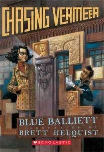Chasing Vermeer by Blue Balliet (Grades 3-7)