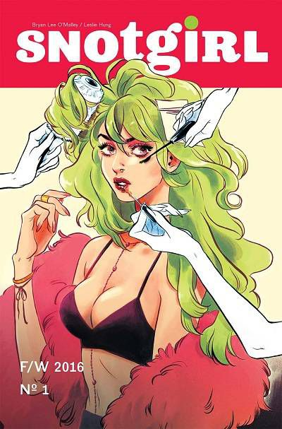 Snotgirl #1 by Bryan Lee O'Malley and Leslie Hung