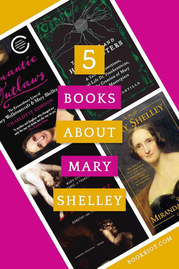 5 Books About Mary Shelley