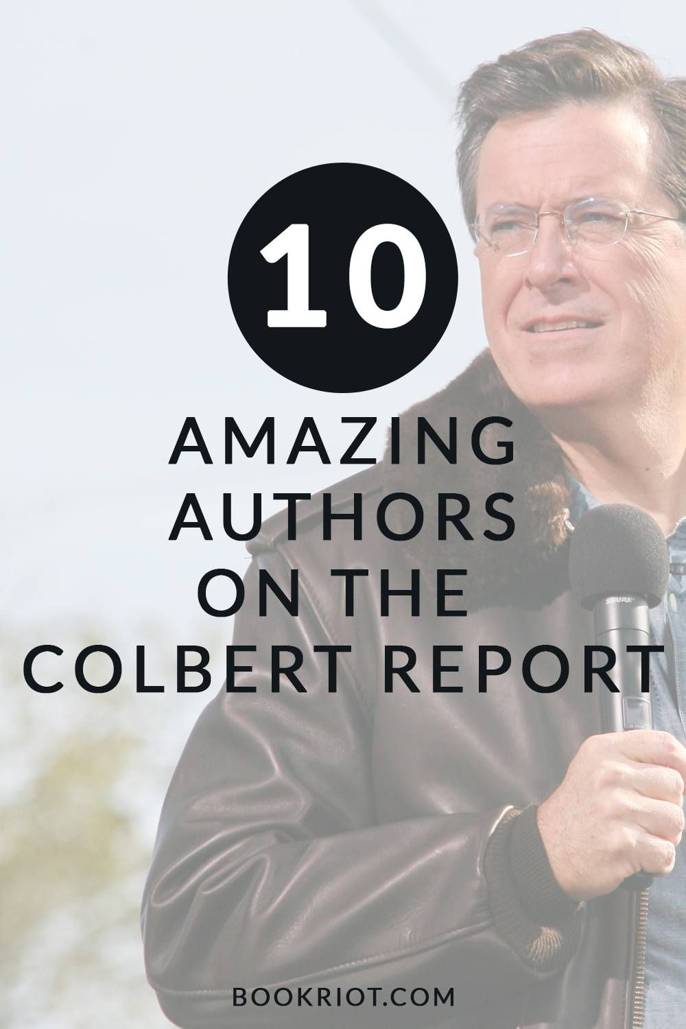 Toni Morrison, Malcolm Gladwell, Ann Patchett, + 7 more amazing author appearances on The Colbert Report!